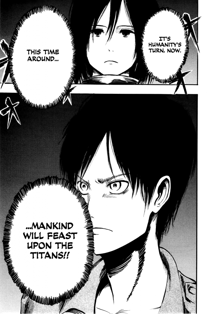 """""""This time mankind will feast upon the titans!"""" Eren to Mikasa"""