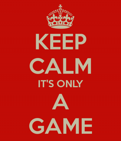 keep-calm-it-s-only-a-game